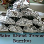 Make Ahead Meal ~ Freezer Burritos
