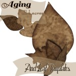 Aged Paper Leaves Tutorial and Templates
