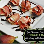 Goat Cheese, Prosciutto, and Fresh Figs