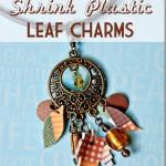 Shrink Plastic Fall Leaf Charms