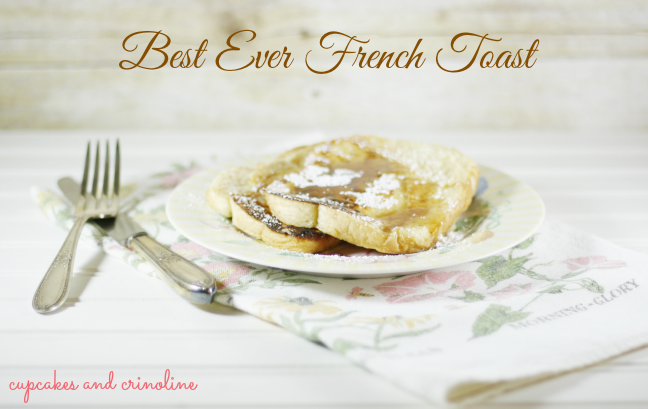 Best Ever French Toast