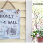 How to make a Honey 4 Sale sign