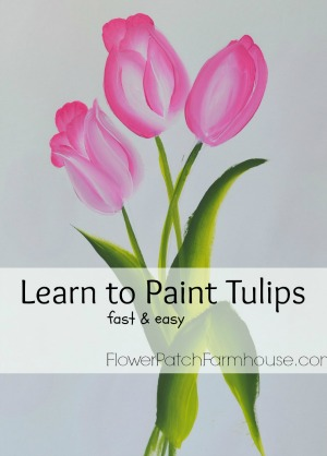 Learn to Paint Tulips 3, FlowerPatchFarmhouse.com
