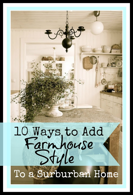 10 Ways to Add Farmhouse Style