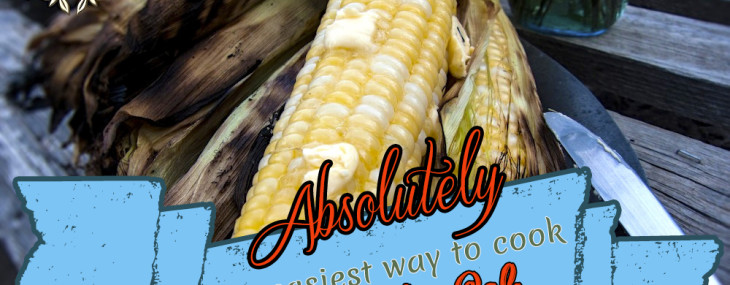 Absolutely the Easiest Way to Cook Corn on the Cob