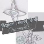 Paper Towel Roll Ornaments