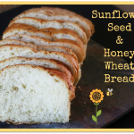 Sunflower Seed and Honey Wheat Bread